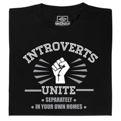 Introverts Unite T-Shirt